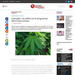 Cannabis : les effets sur le long terme désormais connus