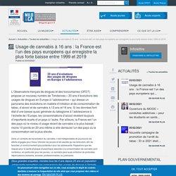 Usage de cannabis à 16 ans : la France est l'un des pays européens qui enregistre la plus forte baisse entre 1999 et 2019 / Mildeca, mars 2021