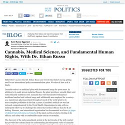 Cannabis, Medical Science, and Fundamental Human Rights, With Dr. Ethan Russo