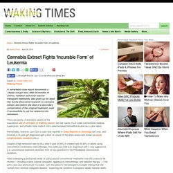 Cannabis Extract Fights 'Incurable Form' of Leukemia