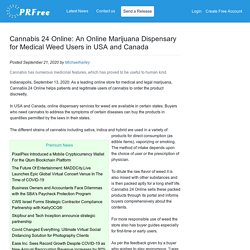 Cannabis 24 Online: An Online Marijuana Dispensary for Medical Weed Users in USA and Canada