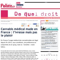 Cannabis médical made en France : l'ivresse mais pas le plaisir