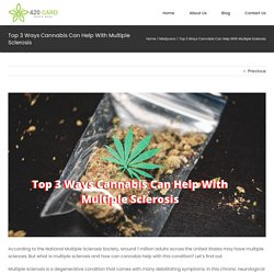Learn How Cannabis Can Help With Multiple Sclerosis