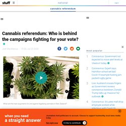 Cannabis referendum: Who is behind the campaigns fighting for your vote?