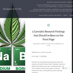 5 Cannabis Research Findings that Should've Been on the Front Page – We Signed Up For This