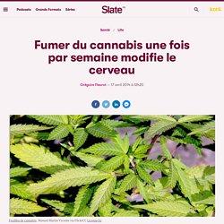Fumer du cannabis une fois par semaine modifie le cerveau