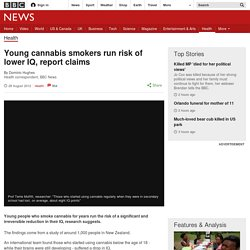 Young cannabis smokers run risk of lower IQ, report claims