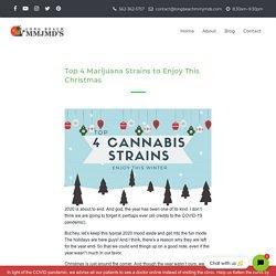 4 Cannabis Strains You May Enjoy This Christmas