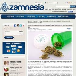 Etude : Le cannabis est surtout consommé comme substitut aux médicaments sur ord