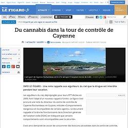 France : Du cannabis dans la tour de contrôle de Cayenne