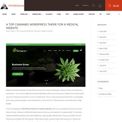 A Top Cannabis WordPress Theme for a Medical Website