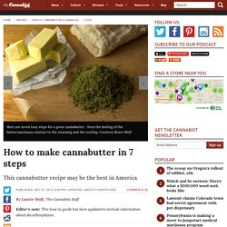 Cannabutter recipe: How to make cannabutter in 7 easy steps