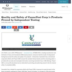 Quality and Safety of CannaVest Corp.'s Products Proved by Independent Testing