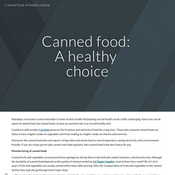 Canned food: A healthy choice