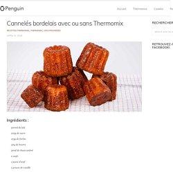 » Cannelés bordelais avec ou sans Thermomix