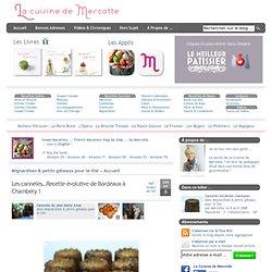 » Les cannelés…Recette évolutive de Bordeaux à Chambéry