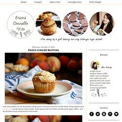 Cannella Vita: peach ginger muffins