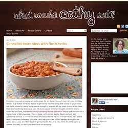 Cannellini Bean Stew with Fresh Herbs