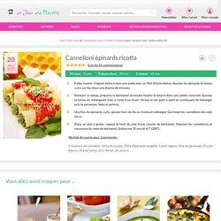 Cannelloni épinards ricotta : recette facile Un jour, une recette