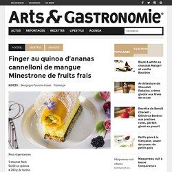 Finger au quinoa d'ananas cannelloni de mangue Minestrone de fruits frais