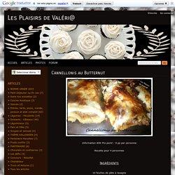 Cannellonis au Butternut - Les Plaisirs de Val ri@