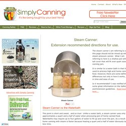 How to use a Steam Canner, the extension approved way.