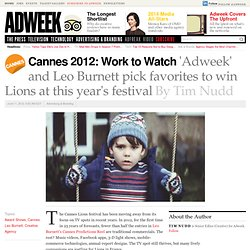 Cannes 2012: 'Adweek' and Leo Burnett Pick Favorites to Win Lions