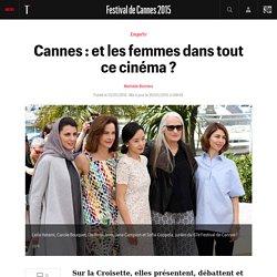 Cannes : et les femmes dans tout ce cinéma ? - Festival de Cannes 2015