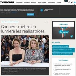Cannes : mettre en lumière les réalisatrices