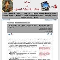 """2/2 Séquence : Montaigne, """"Des Cannibales"""", """"Des Coches"""" - en distanciel - [Lettres & Langues et Cultures de l'Antiquité]"""