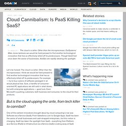 Cloud Cannibalism: Is PaaS Killing SaaS? — Cloud Computing News