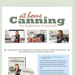 At Home Canning For Beginners and Beyond: DVD