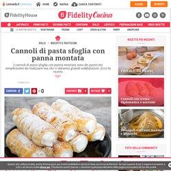 Cannoli di pasta sfoglia con panna montata - Fidelity Cucina