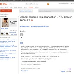 Cannot rename this connection - NIC Server 2008-R2