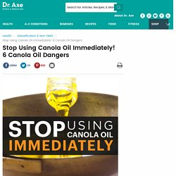 Is Canola Oil Bad for You? 6 Dangers of Canola Oil
