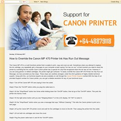 canon: How to Override the Canon MP 470 Printer Ink Has Run Out Message