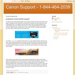 Canon Support - 1-844-464-2039: Looking for Canon printer support