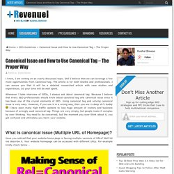 Canonical Issue and How to Use Canonical Tag – The Proper Way