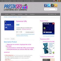 Module url canonique Prestashop - Canonical url Premium