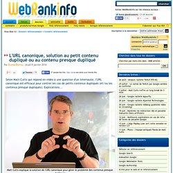 L'URL canonique, solution au petit contenu dupliqué