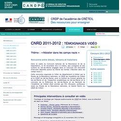 Canopé Créteil - CNRD 2011-2012 : témoignages vidéo