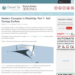 Modern Canopies in SketchUp: Part 1- Sail Canopy Surface - Daniel Tal