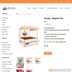 Canopy - High Quality Flex Canopy at Cheap Prices Online - Mudraka