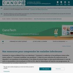 Canotech : ressources pour comprendre les maladies infectieuses (cycle 4-lycée)