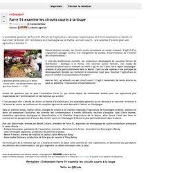 MARNE AGRICOLE 10/02/11 Farre 51 examine les circuits courts à la loupe