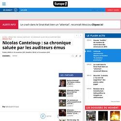Nicolas Canteloup : sa chronique saluée par les auditeurs émus