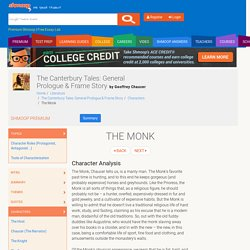 The Monk in The Canterbury Tales: General Prologue & Frame Story