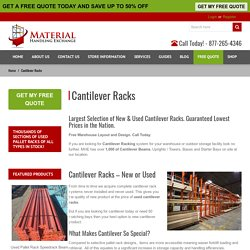Cantilever Racks Used - Material Handling Exchange
