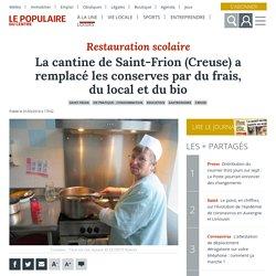 LE POPULAIRE 01/03/18 Restauration scolaire - la cantine du Saint-Frinon (Creuse) a remplacé les conserves par du frais, du local et du bio