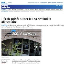 Cantine: L'école privée Moser fait sa révolution alimentaire